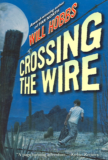 Crossing the Wire By Hobbs, Will