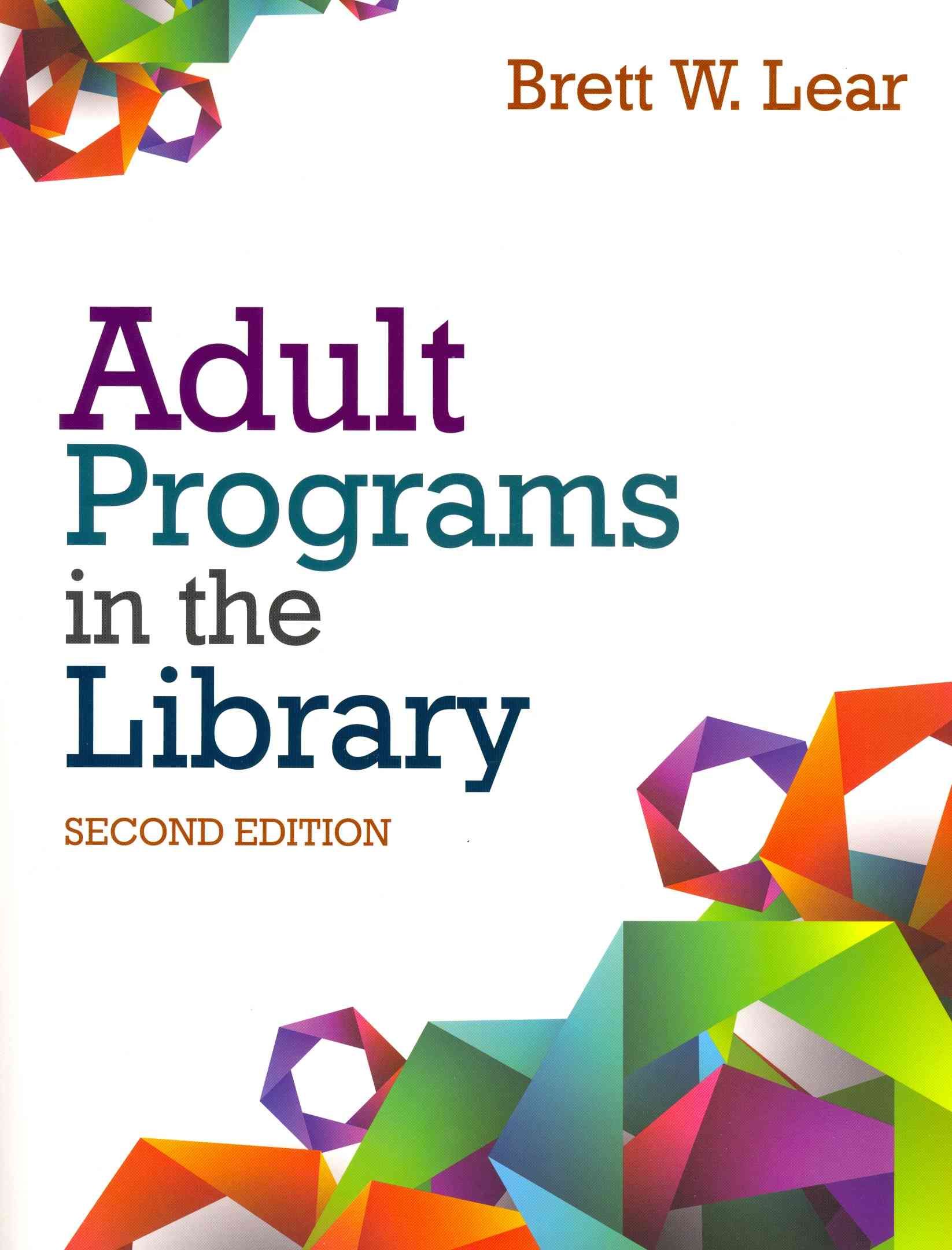 Adult Programs in the Library By Lear, Brett W.